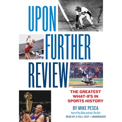 Upon Further Review by Mike Pesca audiobook