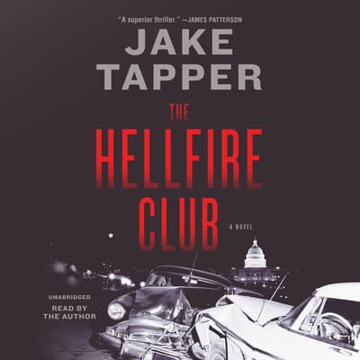 The Hellfire Club by Jake Tapper audiobook