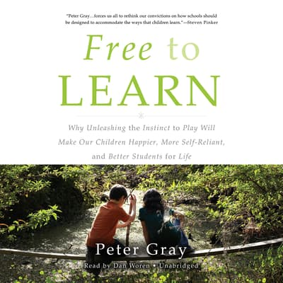 Free to Learn by Peter Gray audiobook