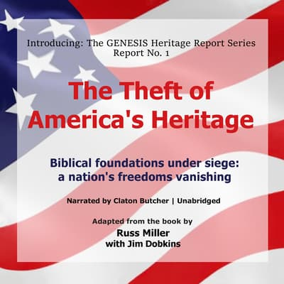 The Theft of America's Heritage by Russ Miller audiobook