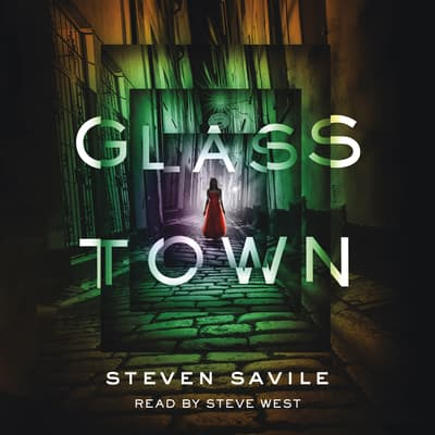 Glass Town by Steven Savile audiobook