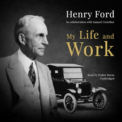 My Life and Work by Henry Ford audiobook