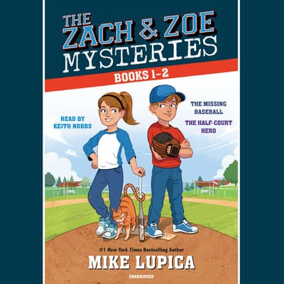 The Zach and Zoe Mysteries: Books 1-2 by Mike Lupica audiobook