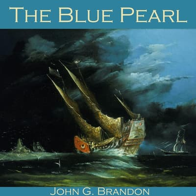 The Blue Pearl by John G. Brandon audiobook