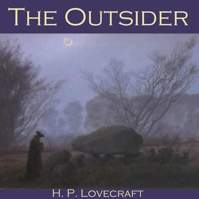 The Outsider by H. P. Lovecraft audiobook