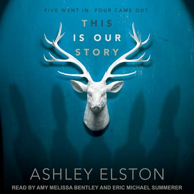 This is Our Story by Ashley Elston audiobook