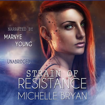 Strain of Resistance by Michelle Bryan audiobook