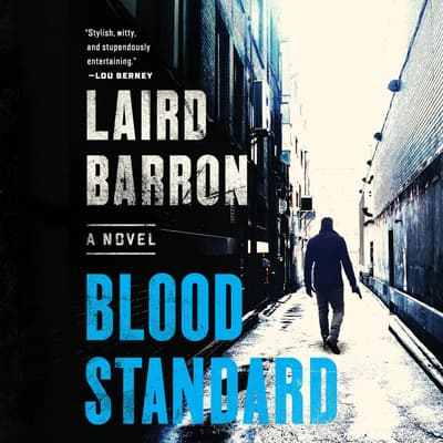 Blood Standard by Laird Barron audiobook
