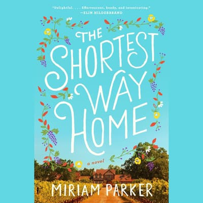 The Shortest Way Home by Miriam Parker audiobook
