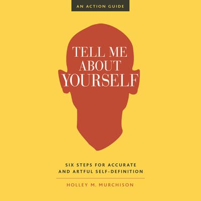 Tell Me About Yourself by Helen Morrison audiobook