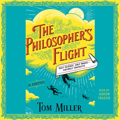 The Philosopher's Flight by Tom Miller audiobook