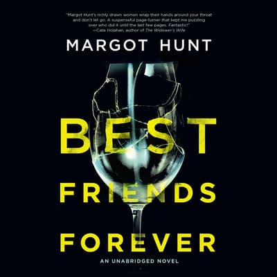 Best Friends Forever by Margot Hunt audiobook