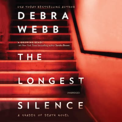 The Longest Silence by Debra Webb audiobook