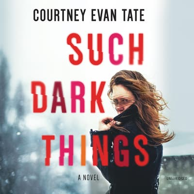 Such Dark Things by Courtney Cole audiobook