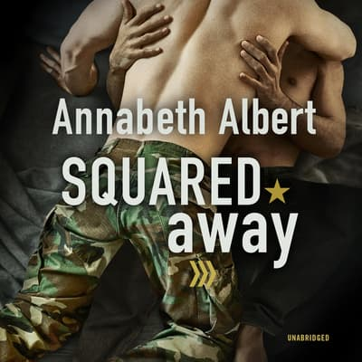 Squared Away by Annabeth Albert audiobook