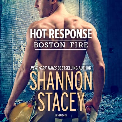 Hot Response by Shannon Stacey audiobook