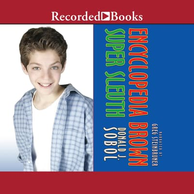 Encyclopedia Brown Super Sleuth by Donald J. Sobol audiobook