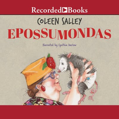 Epossumondas by Coleen Salley audiobook