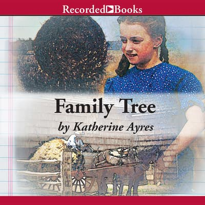 Family Tree by Katherine Ayres audiobook