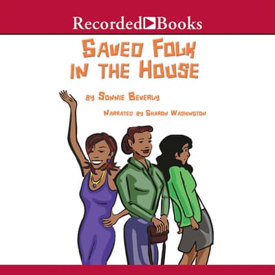 Saved Folk in the House by Sonnie Beverly audiobook