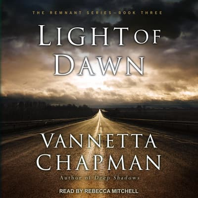 Light of Dawn by Vannetta Chapman audiobook
