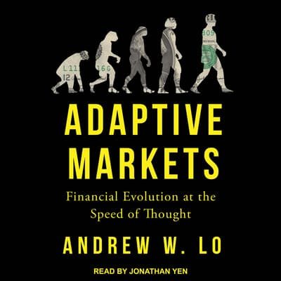 Adaptive Markets by Andrew W. Lo audiobook