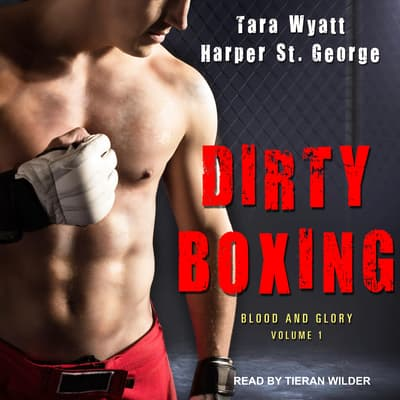 Dirty Boxing by Tara Wyatt audiobook
