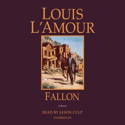 Fallon by Louis L'Amour audiobook