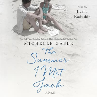 The Summer I Met Jack by Michelle Gable audiobook