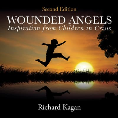 Wounded Angels by Richard Kagan audiobook