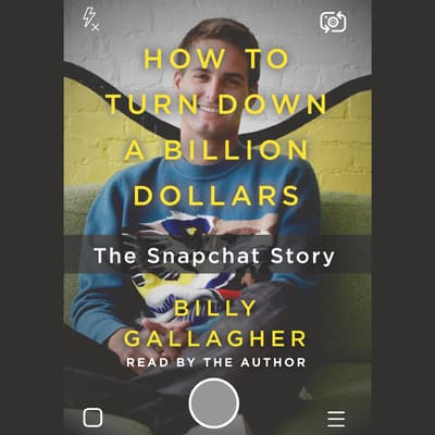 How to Turn Down a Billion Dollars by Billy Gallagher audiobook