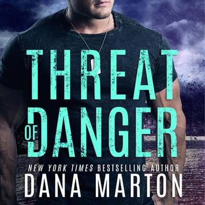 Threat of Danger by Dana Marton audiobook