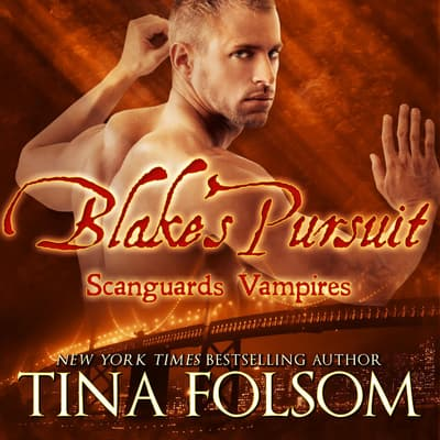 Blake's Pursuit by Tina Folsom audiobook