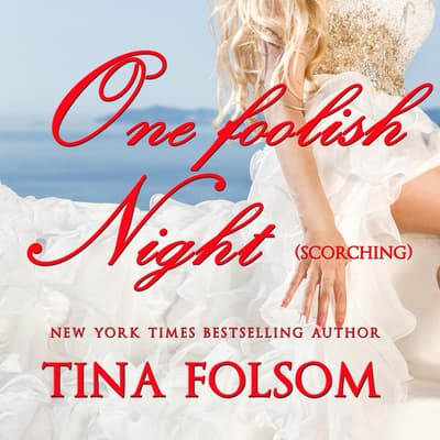 One Foolish Night by Tina Folsom audiobook
