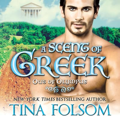 A Scent of Greek by Tina Folsom audiobook