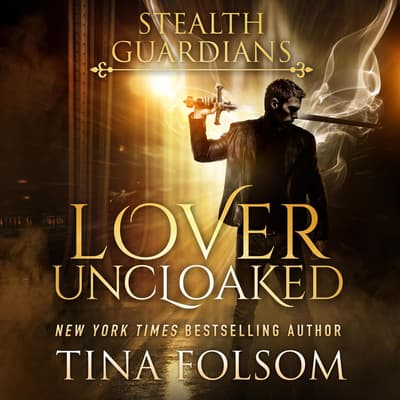Lover Uncloaked by Tina Folsom audiobook