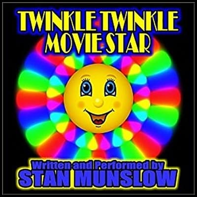 Twinkle Twinkle Movie Star by Stan Munslow audiobook