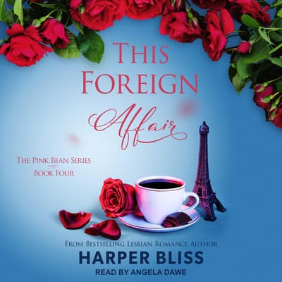 This Foreign Affair by Harper Bliss audiobook