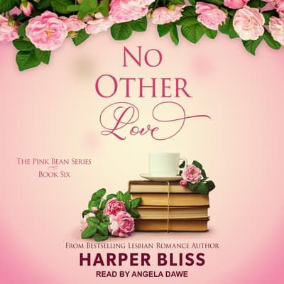No Other Love  by Harper Bliss audiobook