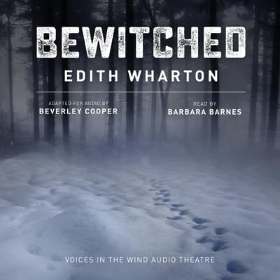 Bewitched by Edith Wharton audiobook