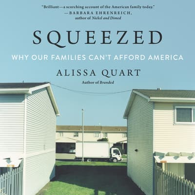 Squeezed by Alissa Quart audiobook