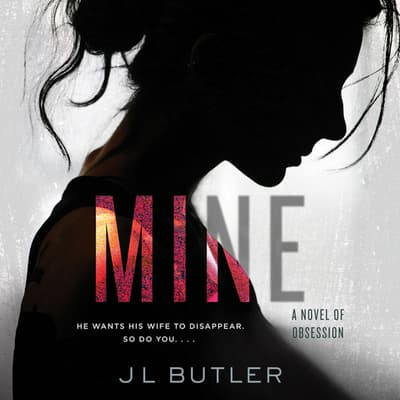 Mine by J. L. Butler audiobook