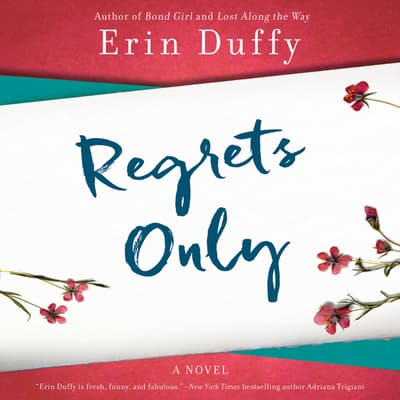 Regrets Only by Erin Duffy audiobook