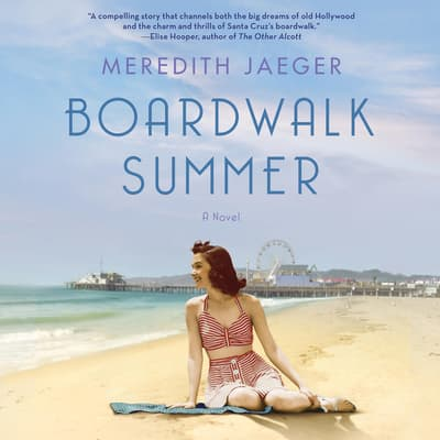 Boardwalk Summer by Meredith Jaeger audiobook