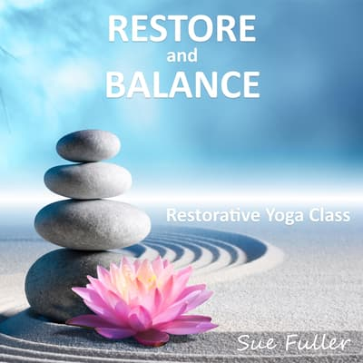 Restore and Balance by Sue Fuller audiobook