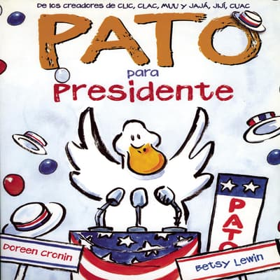 Pato Para Presidente by Doreen Cronin audiobook