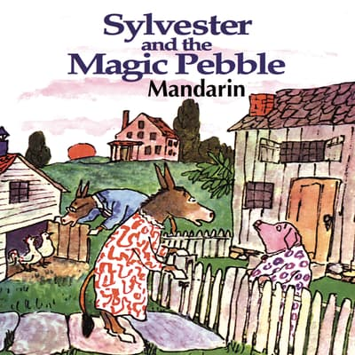 Sylvester & The Magic Pebble [Mandarin Edition] by William Steig audiobook