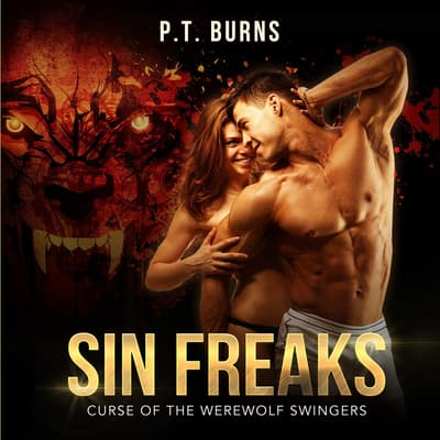 Sin Freaks by P. T. Burns audiobook