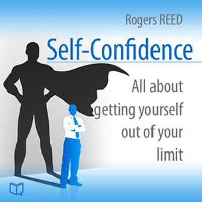 Self-Confidence by Rogers Reed audiobook