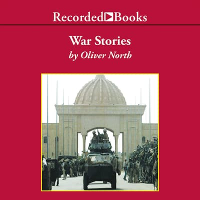War Stories by Oliver North audiobook